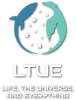 LTUE - Life, the Universe, and Everything